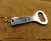 "Metal Stamped ""Beer Time"" Bottle Opener and Keychain"