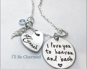 Memory Jewelry, I love you to heaven and back Hand Stamped, Personalized Jewelry, Birthstone, Angel Wing, Baby Loss Jewelry, Remembrance