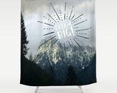 Fabric Shower Curtain - Dream Big - Photography, bathroom, home, decor, mountains, woodland, wilderness