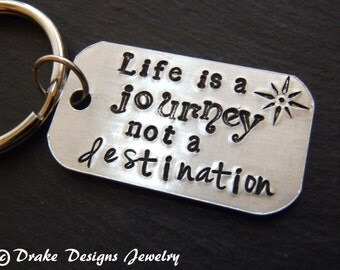 Inspirational keychain life is a journey not a destination graduation gift for him