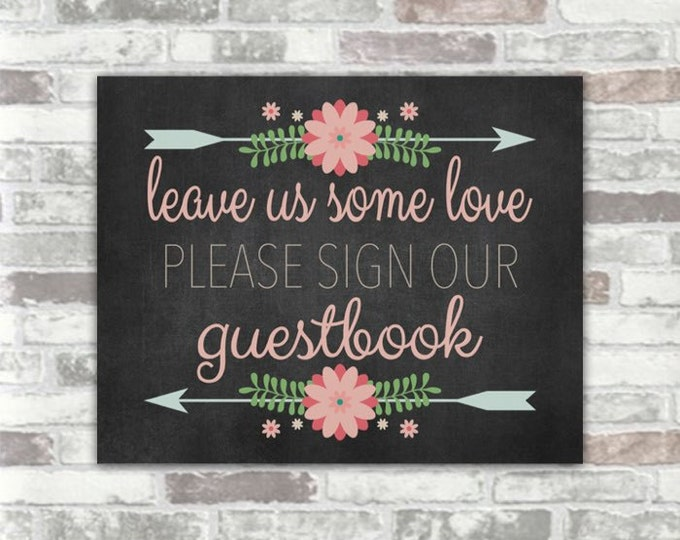 INSTANT DOWNLOAD - Printable Wedding Please Sign Our Guestbook - Digital Art Print File - Chalkboard Floral Blush Pink