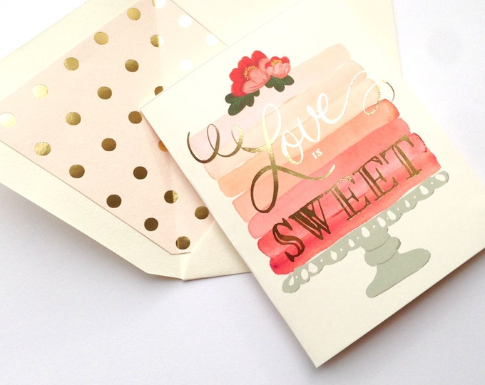 Love Is Sweet Greeting Card w/Gold Foil