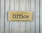 "Office Sign in Sepia Brown - Ready to Ship - 13"" Rustic Wooden Hand Painted Horizontal Door Sign -  Reclaimed Wood Business Sign"