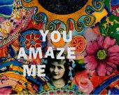 You Amaze Me (CARD or MAGNET)