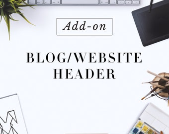 Custom Made Website Header Design  - Blog header design