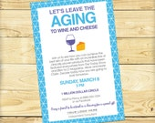 Leave the Aging to Wine and Cheese Event Invite, Blue - DIGITAL FILE