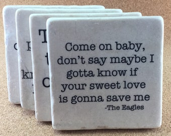 Eagles Lyrics SET Of 4 TILES.  Decorative marble coaster, stone coaster, music lover gift, Eagles fan gift.