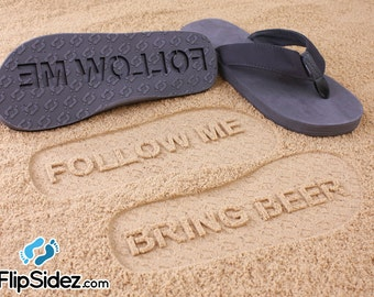 Bring Beer Flip Flops - Sand Imprint Sandals *Check size chart before ordering*