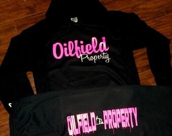 Oilfield Property Hoodie - Sweats - Pump Jack - Oilfield Wife - Oilfield Girlfriend - Oil Rig - Derrick - Custom Oilfield - Roughneck