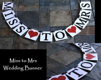 MISS TO MRS / Bridal Shower Banner / Embossed / Engagement / Wedding / Photo Prop / Bridal Shower Invitation Photo / Choose Your Colors
