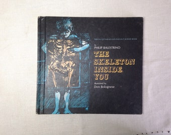 Vintage 1970s Book The Skeleton Inside You by Philip Balestrino Lets Read And Find Out Childrens Science