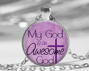 Awesome God Purple Glass Photo Pendant Necklace or Key Chain Religious Jewelry Christian Necklace Bible class Ladies Retreat Gift