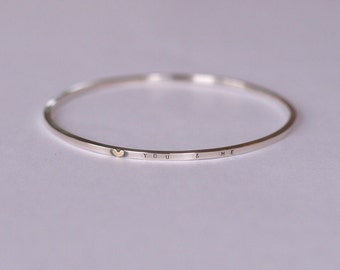 Silver Bangle with Personalised Message and gold heart (you & me), Handmade Sterling Silver, Custom Made Message, 9ct yellow gold heart