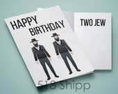 Happy Birthday Two Jew - Humor Funny Card