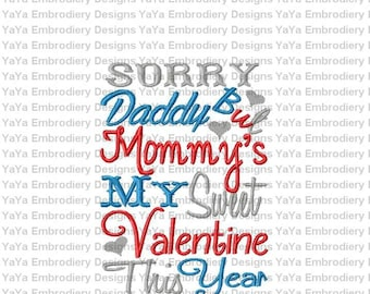 Mommy's My Valentine Embroidery design