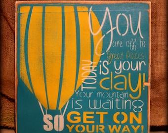 Dr Seuss - Oh the Places - sign