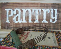Pantry / French Country Decor / Pantry Sign / Rustic Reclaimed Wood Sign / Farmhouse Kitchen / Distressed Kitchen Sign / Country Farm Decor