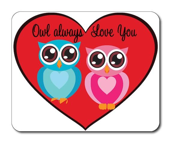 Owl Always Love You Cartoon Owls Mouse Mat Mouse Pad