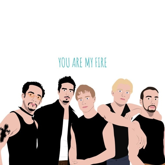 Backstreet Boys Card You Are My Fire Funny By MeetMeInShermer