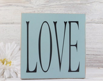 Love Block Sign- Hand Painted Wooden Block- Country Decor- Wooden Blocks- Quotes- Vintage Style- Distressed- Home Decor