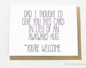 Father's Day Card. Awkward Hug.  Funny Fathers Day. Dad Birthday Card.