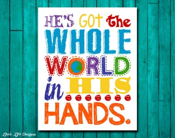 He's got the whole world in His hands. Nursery Decor. Kids Room Decor. Christian Wall Art. Song Quote. Christian Wall Decor. Bible Verse.