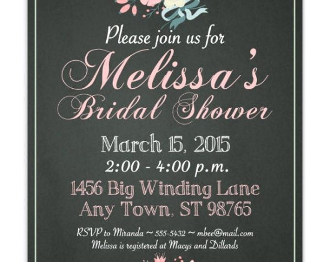 Chalkboard Bridal Shower Invitation, Wedding Shower Invite, Printable Bridal Shower Invite, CUSTOM Design, 4x6 or 5x7 size, YOU print