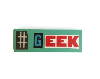 BLUE | # GEEK | Fridge Magnet  | Comic Book | Home Decor | Office magnet | Recycled Gift |  GEEK Chic | For Him | For Her |