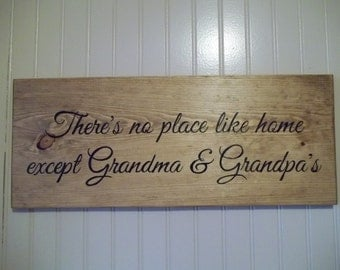 There's no place like home except Grandma & Grandpa's