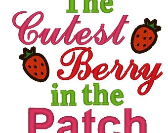 Embroidery Design: The Cutest Berry in the Patch Instant Download 4x4, 5x7 Chickpea