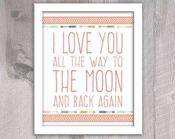 Coral Tribal Nursery Wall Art - Tribal Nursery Printable - I Love You All The Way to the Moon and Back Again - Tribal Instant Download -Girl