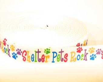 "5 yards of 7/8 inch ""shelter pets rock"" grosgrain ribbon"