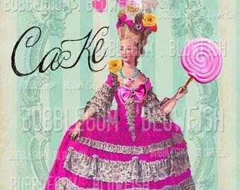 Cake /Marie Antoinette Let ThEm EaT CaKe   Digital art Download