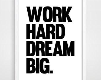 work hard dream big etsy. Black Bedroom Furniture Sets. Home Design Ideas