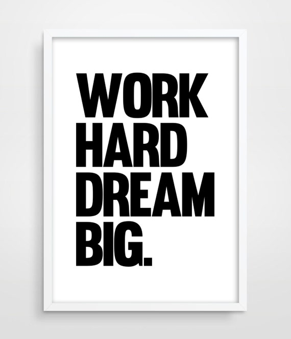 Work Hard Dream Big Typography Poster Motivational Wall