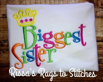 Biggest Sister Embroidered Shirt