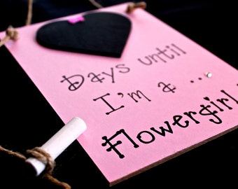 "Flower Girl Countdown Sign, Pink, ""Days Until..I'm A Flower Girl!"" , Wedding Countdown"