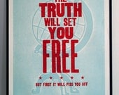 Gloria Steinem quote - letterpress poster - The Truth Will Set You Free