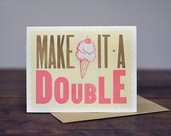 Make It A Double, Letterpress Wood Type Card