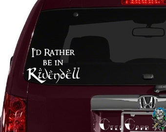 """Lord of the Rings Inspired """"I'd Rather Be In Rivendell"""" Car Decal - Macbook Decal, Laptop Decals, etc..."""