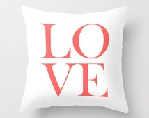 Love Throw Pillow Cover Typography Pillow Coral White Decor Modern Home Decor Living Room Pillow Cover Bedroom Coral Decor
