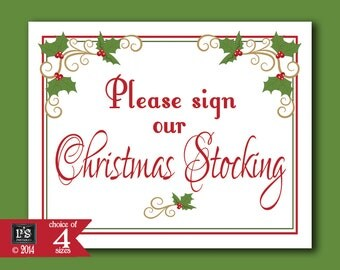 Please sign our Christmas Stocking Printable Christmas Wedding sign - download digital file - DIY - White Berry Christmas Collection