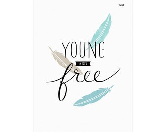 Young and Free Print