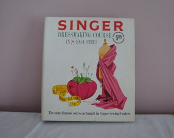 FREE SHIPPING within the U.S. ~ Mid-Century Singer Dressmaking Course Book -- Sewing Instruction -- Seamstress -- Sewing Course