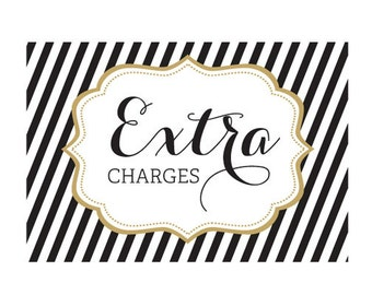 EXTRA CHARGES