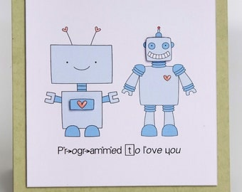 Programmed to love you greeting card