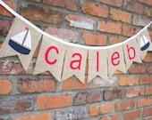 Boy Name Sailboat Boat Custom Navy Blue & Red Sports Burlap Bunting Banner for Room Decor, Nursery, Birthday Party, Newborn Photo Prop