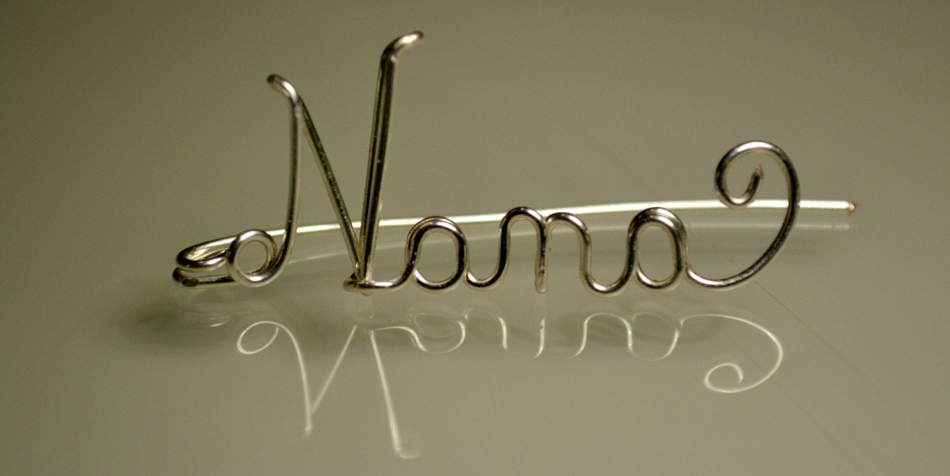 Nana Wire Name Pin Personalized Real Silver Plated Great
