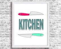 KITCHEN Wall Art Printable Funny Poster Signs Knive Wall Decor Donwload Instant