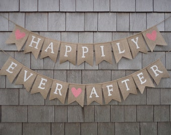 Happily Ever After Banner, Happily Ever After Garland Bunting, Rustic Wedding Decor, Photo Prop, Burlap Banner Bunting, Custom Wedding Sign